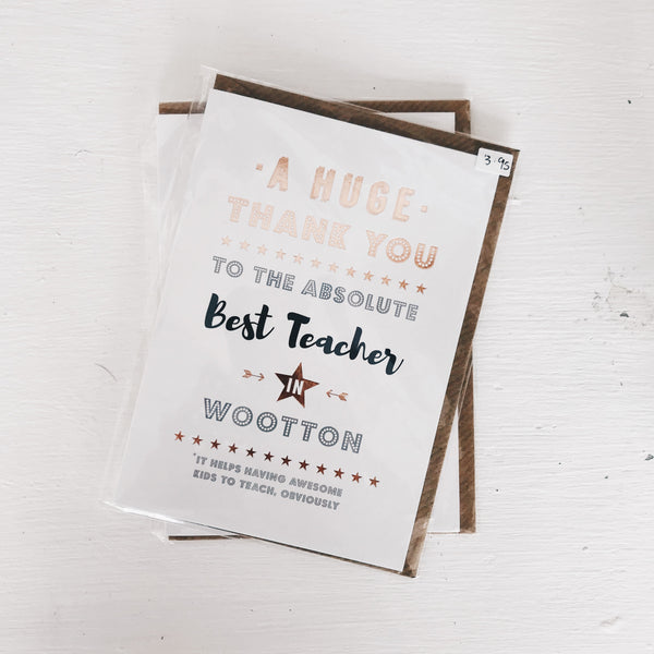 """Absolute Best Teacher"" Local Card"
