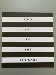 Find joy in the ordinary card