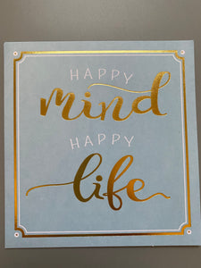 Happy mind happy life card