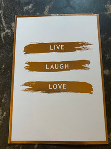 Live, laugh, love card