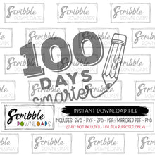 100 days smarter SVG DXF PDF PNG JPG cricut silhouette vinyl cut file clipart iron on transfer diy printable digital download instant safe secure easy to use free commercial use sublimation artwork design craft project kids school shirt 100 days pencil sketch