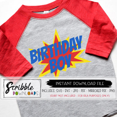 comic superhero birthday boy svg pdf iron on printable shirt digital download super hero birthday bday boy cute popular trendy DIY shirt easy free commercial use sublimation art clipart