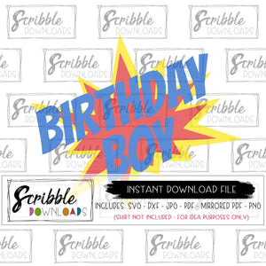 Birthday Boy Comic Superhero SVG Graphic Vinyl Cut File Cricut Silhouette layered SVG DXF PDF PNG JPG clipart bday boy comic hero pow trendy popular kids boy