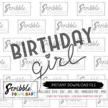 birthday girl SVG DXF Cricut Silhouette cut file iron on transfer shirt graphic DIY print at home printable cute hand drawn girly thirty birthday shirt graphic sublimation free commercial use