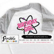 Birthday Girl Science SVG atom chemistry mad scientist party slime bday svg dxf pdf png jpg cricut silhouette vinyl cut file printable iron on transfer shirt sublimation cute girls bday shirt last minute easy fast science svg