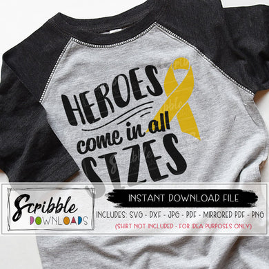 heroes come in all sizes awareness cancer disease svg dxf pdf png jpg vector clipart iron on transfer for shirt illness sickness support fundraiser childhood cancer kids superhero strong go gold