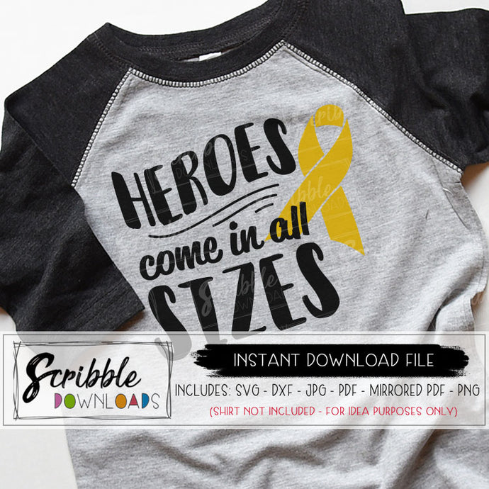 heroes come in all sizes awareness cancer disease svg dxf pdf png jpg vector clipart iron on transfer for shirt illness sickness support fundraiser childhood cancer kids superhero strong go gold silhouette cricut cut file vinyl popular cute fast easy safe secure free limited commercial use group shirt matching