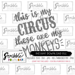 this is my circus svg dxf cut file graphic clipart scrapbooking digital download easy instant cute