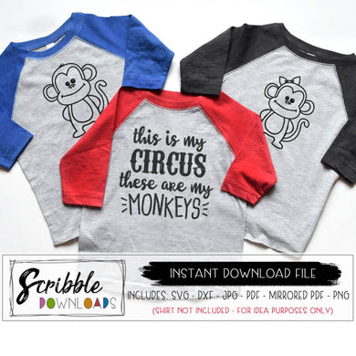 This is my Circus These are my Monkeys SVG DXF cut file silhouette cricut vector graphic iron on transfer printable digital download monkeys clipart boy girl funny mom shirt