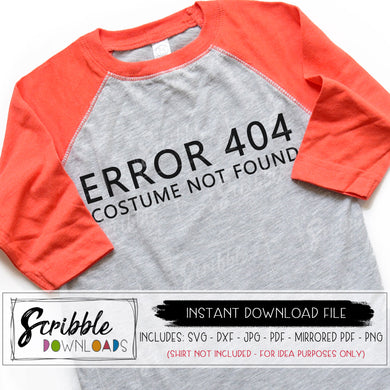Halloween costume not found svg funny humor easy costume cricut silhouette printable digital download iron on shirt svg dxf pdf