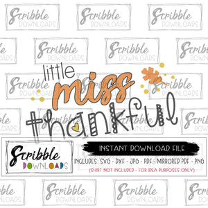 lil miss thankful cricut silhouette cut file for vinyl or HTV also includes mirrored PDF for iron on transfer shirts or sublimation easy to use vector graphic scrapbooking
