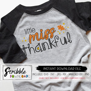 little miss thankful svg dxf cut file for cricut silhouette or vector for graphic design thanksgiving cute girls iron on shirt print yourself or sublimation design popular trendy