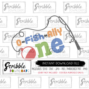 1st birthday fish SVG o-fish-ally ONE 1 first bday Digital download SVG DXF PDF PNG JPG bundle mom dad baby matching coordinating DIY craft printable iron on transfer shirts fast easy last minute cute popular cake smash fishing swimming bobber fishing pole