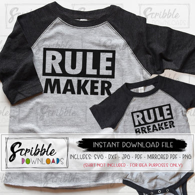 Rule maker breaker SVG DXF PDF PNG JPG Digital download vinyl cut file silhouette cricut instant printable iron on transfer clipart for DIY shirt easy fast craft cricut silhouette HTV secure safe free commercial use limited dad mom and me kids siblings boys family reunion