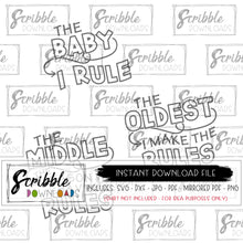 Sibling Rivalry SVG DXF PDF PNG JPG printable iron on transfer clipart vector graphic oldest child middle youngest baby I rule I make the rules rules don't apply to me fun funny cute humor reunion matching shirts boy girl kids adult uncle aunt trendy hand drawn
