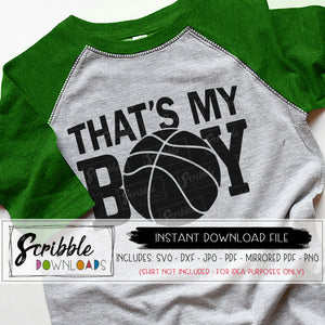 basketball svg that's my boy mom dad fan family support bball SVG DXF sports cricut vinyl cut file silhouette studio design space SVG DXF PDF PNG JPG MIRRORED PDF iron on transfer shirt DIY craft sports sport basketball bball swish court coach cheerleader superfan super fan mom mama svg sports