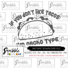 taco nacho type svg dxf funny dad mom shirt iron on transfer graphic cricut silhouette food cut file humorous