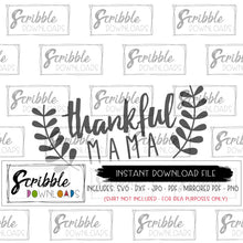 thanksgiving mom thankful mama svg dxf cricut silhouette cut file HTV vinyl printable digital download instant graphic svg dxf iron on transfer
