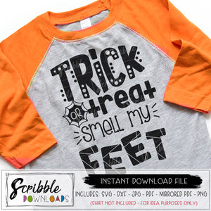 trick or treat smell my feet svg vector dxf pdf cricut silhouette vinyl cut file cute popular halloween shirt file mom party printable
