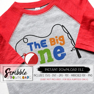 the big one SVG Digital download instant printable iron on transfer clipart DIY shirt craft SVG DXF PDF PNG JPG Cricut Silhouette 1 one 1st first birthday bday fish swim summer fishing bobber o-fish-ally o fish ally ofishally bday boy girl kids cute warm popular easy fast safe secure trendy
