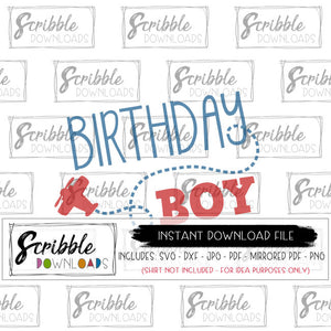 Birthday Boy SVG Cut File Cricut Silhouette easy to use free commercial use boy kids toddler trendy birthday party shirt iron on transfer DIY printable