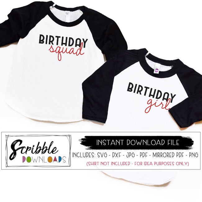 BIRTHDAY SQUAD / GIRL MATCHING SVG DXF CUT FILES GRAPHICS silhouette cricut design space iron on transfer shirt graphic clipart printable DIY