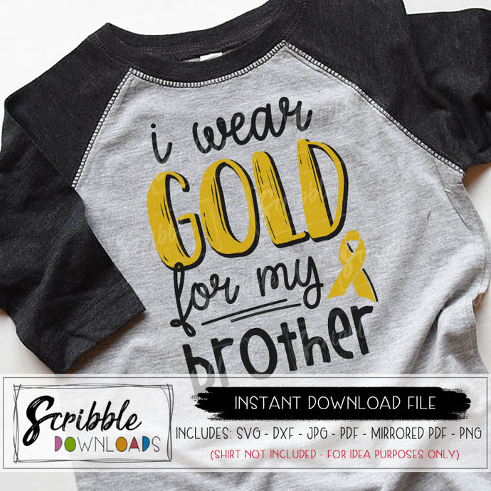 cancer awareness I wear gold for my brother svg dxf pdf png jpg vector graphic silhouette and cricut compatible vinyl cut file iron on transfers BROTHER cancer fighter warrior shirt support love hope cancer sibling popular fast cute kids clipart childhood cancer gold
