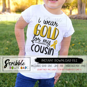 childhood cancer awareness I wear gold for my cousin svg dxf pdf png jpg vector graphic silhouette and cricut compatible vinyl cut file iron on transfer shirt cousin cancer fighter warrior shirt support love hope cancer cricut silhouette sublimation