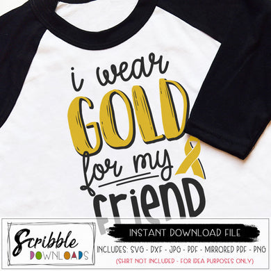 cancer awareness I wear gold for my friend svg dxf pdf png jpg vector graphic silhouette and cricut compatible vinyl cut file iron on transfers friend cancer fighter warrior shirt support love hope cancer