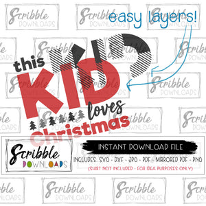 christmas layered this kid loves christmas graphic for cutting machines for vinyl shirt easy to use cricut silhouette popular pajama shirt saying instant download digital