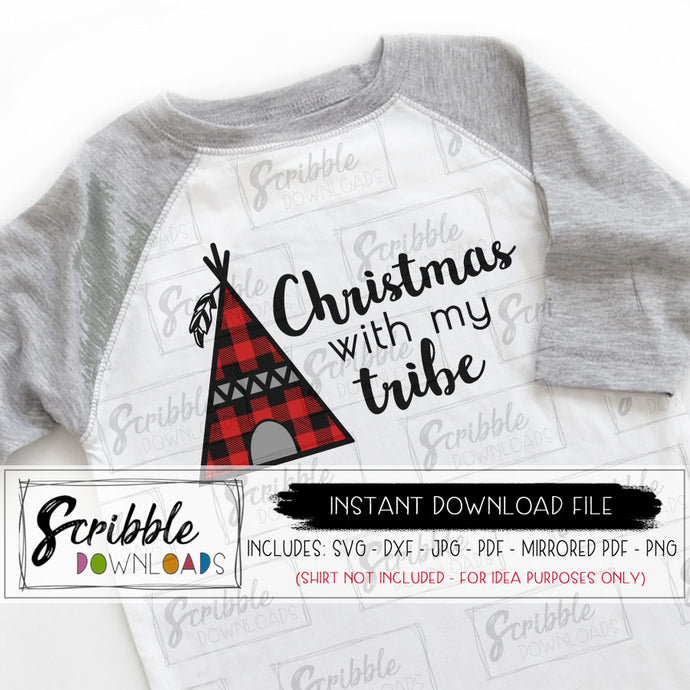 Christmas with my tribe SVG digital download vinyl cut file silhouette cricut compatible SVG DXF PDF PNG JPG Mirrored PDF printable iron on shirt DIY craft christmas xmas matching family shirts boy girl kids teen mom dad indian feather tepee holiday cute fun happy popular buffalo plaid red matching coordinating pinterest popular best seller free commercial use easy fast safe secure