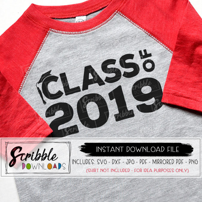 Class of 2019 SVG Vinyl Cut File Silhouette or Cricut SVG DXF PDF PNG JPG Mirrored PDF printable iron on transfer shirt clipart digital download fast easy secure safe Free commercial use boy girl teen high school graduation matching grad college logo