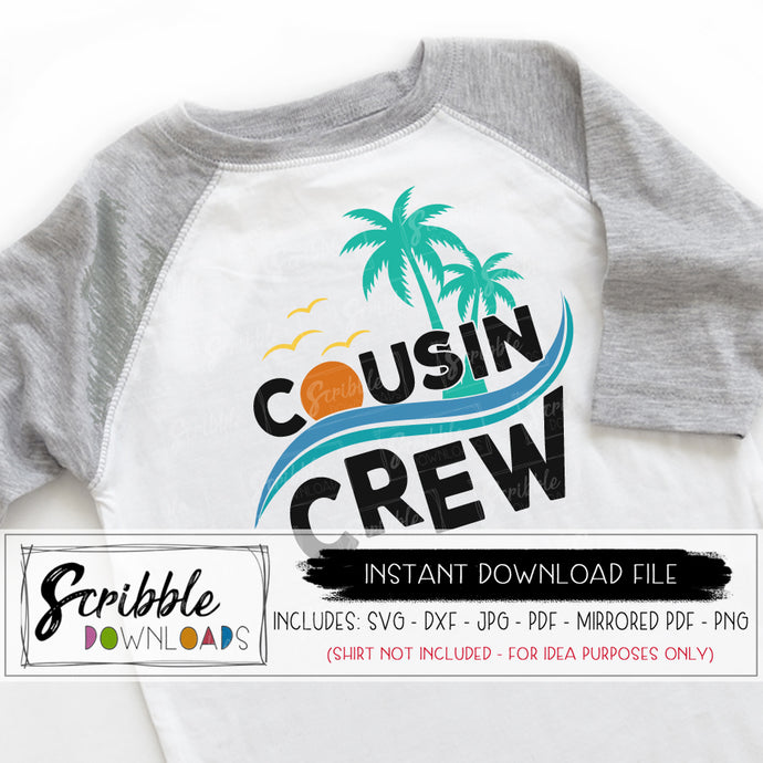 COUSIN CREW svg beach summer palm trees svg dxf vinyl cut file silhouette cricut design studio cousins SVG boy girl kids youth teen summer warm matching cousins shirts DIY sublimation art printable iron on transfer craft family reunion shirts pajamas cousin crew beach vacation ocean cruise cute popular best seller SVG DXF PDF PNG JPG Mirrored PDF Free commercial use