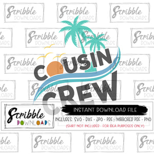 cousin crew vinyl cut file SVG matching cousins shirt DIY last minute clipart vector sublimation cricut silhouette design space cameo clipart boys girls kids toddler baby matching cousin shirts reunion beach summer palm trees sun warm hot summertime cousin crew SVG DXF PDF PNG JPG MIRRORED PDF ocean waves cousins best friends grandma nana