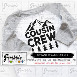 cousin crew SVG vinyl cut file cricut silhouette printable iron on transfer Cousins mountain hiking camping reunion family matching print DIY shirt grandma nana cousins boy girl kids easy fast secure safe digital download popular best seller shirt trendy mountain mtn mountains outdoor explorer RV national park gathering SVG DXF PDF PNG JPG Mirrored PDF free commercial use