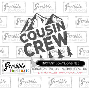 Cousin matching shirts iron on printable SVG DXF PDF PNG JPG vector graphic silhouette cricut cut file easy to use download instantly digital printable heat transfer vinyl file sublimation clipart free commercial use popular reunion kids cousin svg summer hiking camping outdoor nana grandma mountain mtn mtns trees camp crew cousins