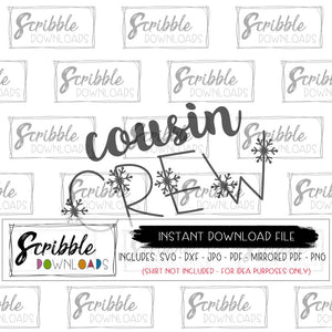 cousin crew winter svg dxf cut file silhouette cricut digital download instant file after purchase easy PDF iron on transfer graphic to make matching outfits for cousins grandma gift