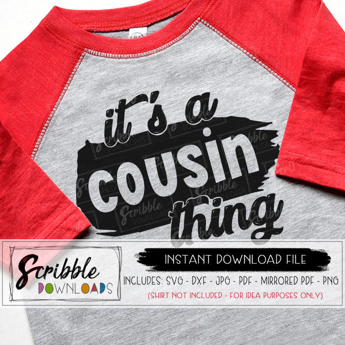It's a cousin thing SVG Vinyl cut file Silhouette Cricut family reunion digital download free commercial use matching cousins boy girl kids teen adult summer reunion clipart printable iron on transfer DIY shirt cute popular easy fast matching
