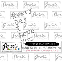 I love you SVG DXF PDF PNG JPG everyday I love you farm house style digital download printable sign framed artwork DIY last minute gift Cricut Cricket Silhouette cut file vinyl sign supplies girls night craft project easy fast cute new popular trendy HTV vinyl craft