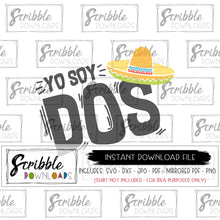 Yo Soy Dos SVG Fiesta mexican party bday boy girl kids Cricut Silhouette SVG DXF PDF PNG JPG clipart artwork printable digital download iron on transfer shirt graphic sublimation popular cute