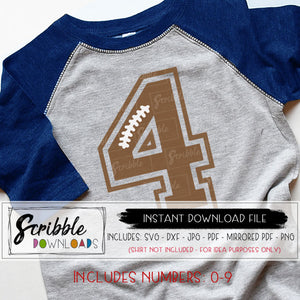 SVG FOOTBALL NUMBERS TO USE FOR FOOTBALL MOM SHIRT OR IRON ON TRANSFERS ALSO CAN BE USE FOR A SPORTS THEMED BIRTHDAY PARTY FOR GRAPHICS VECTORS BDAY SHIRT