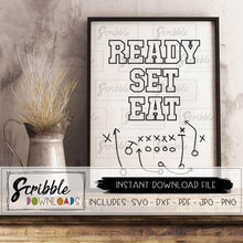 football ready set eat SVG cut file football game day decor instant digital download last minute host decor printable sign superbowl party table food prep sign READY SET EAT cute popular fun easy sports party theme