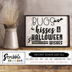 Bugs Hisses Halloween Wishes svg dxf
