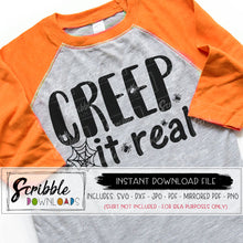 halloween svg dxf vector creep it real cricut silhouette vinyl cut file popular cute iron on shirt printable clipart SVG DXF PDF PNG JPG Mirrored PDF halloween holiday costume shirt last minute easy fast safe secure free commercial use mom kids teen teacher party creepy HTV cute popular