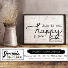 This is our happy place SVG DXF PDF PNG JPG home farmhouse farm decor style wooden sign supplies stencil cricut silhouette cut file craft project hand drawn custom SVG DXF PDF PNG JPG digital download instant last minute print cut file