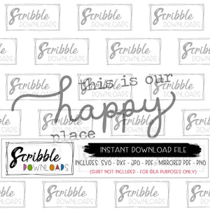 This is our happy place svg farmhouse svg Home PDF Love dxf Family svg Wood Sign svg cricut silhouette printable cut file print iron on PDF safe secure digital download file free limited commercial use easy popular fast last minute print sign gift