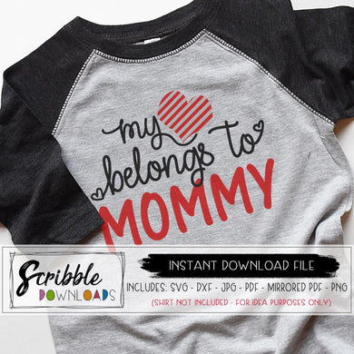 My Heart Belongs to Mommy SVG DXF PDF PNG JPG Boy Toddler kids valentine shirt last minute DIY printable digital download clipart iron on transfer printable instant clipart free commercial use cute popular sublimation artwork heart love trendy cute