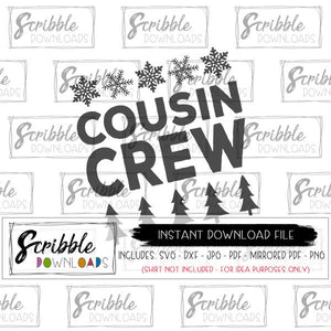 cousin crew christmas winter snowflake trees SVG DXF PDF PNG JPG matching cousin shirts iron on transfer graphic artwork printable digital download iron on DIY shirts matching nana grandma Christmas pajamas popular cute easy free commercial use