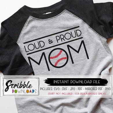 Baseball Mom Loud and Proud SVG DXF PDF cut file for cricut silhouette cuts a lot brother machines Vinyl compatible easy to use Digital download instant purchase for print at home DIY iron on transfer shirt popular cute easy sublimation popular best seller vinyl cut file SVG cricut silhouette sports mom coach sife