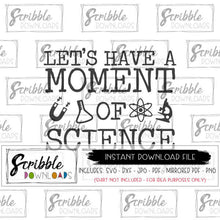 LET'S HAVE A MOMENT OF SCIENCE SVG DXF PDF IRON ON GRAPHIC VECTOR FILE
